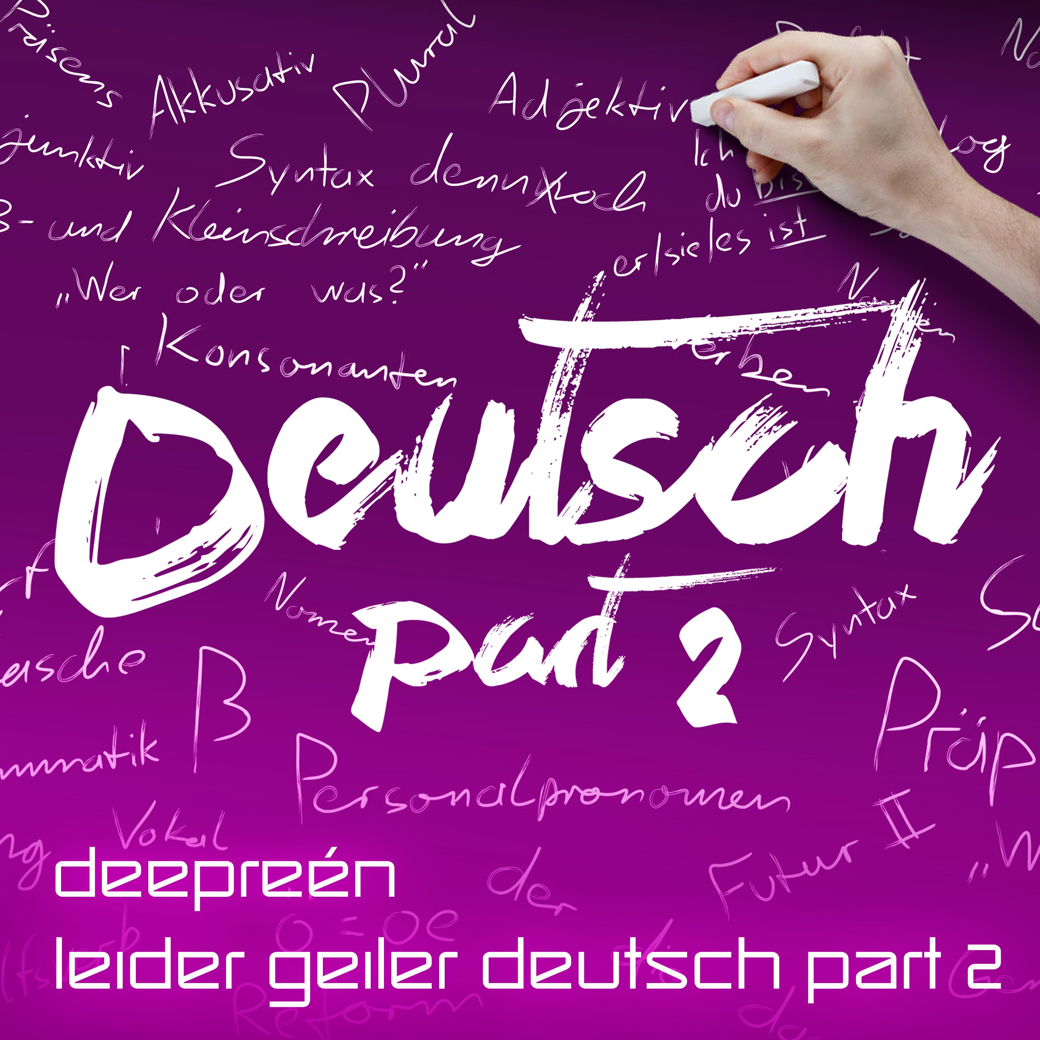 leider geiler deutsch part 2deepreén  free download