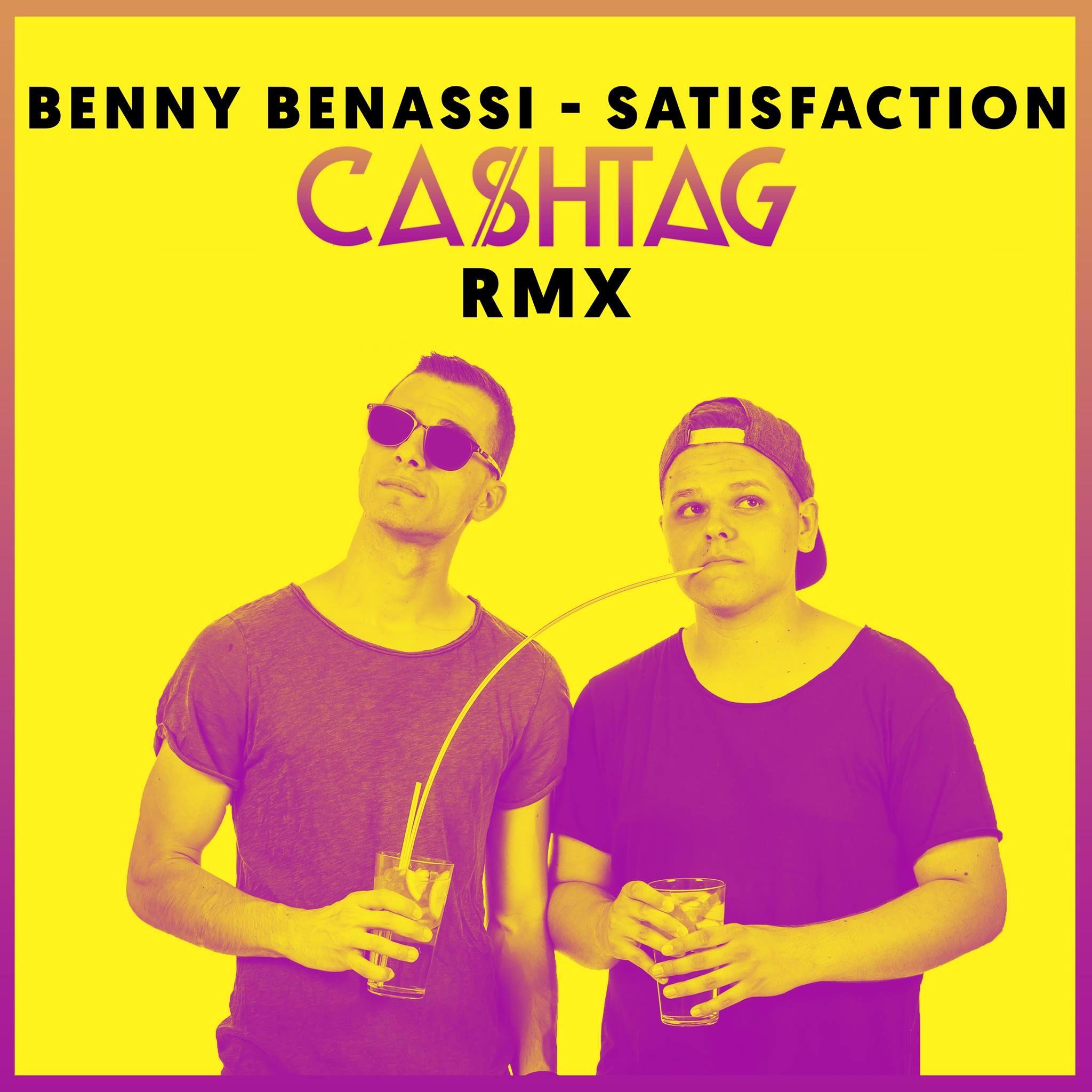Benny Benassi Satisfaction Ca Htag Remix FR DOWNLOAD By Ca
