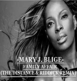 Mary J Blige Family Affair The Distance Riddick Remix by The