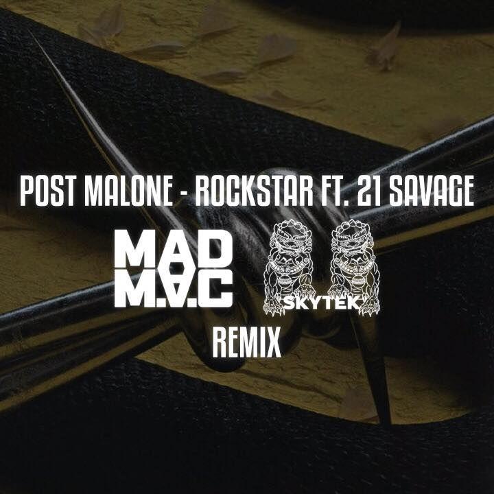 Post Malone Hit This Hard: Rockstar (MAD M.A.C & SKYTEK