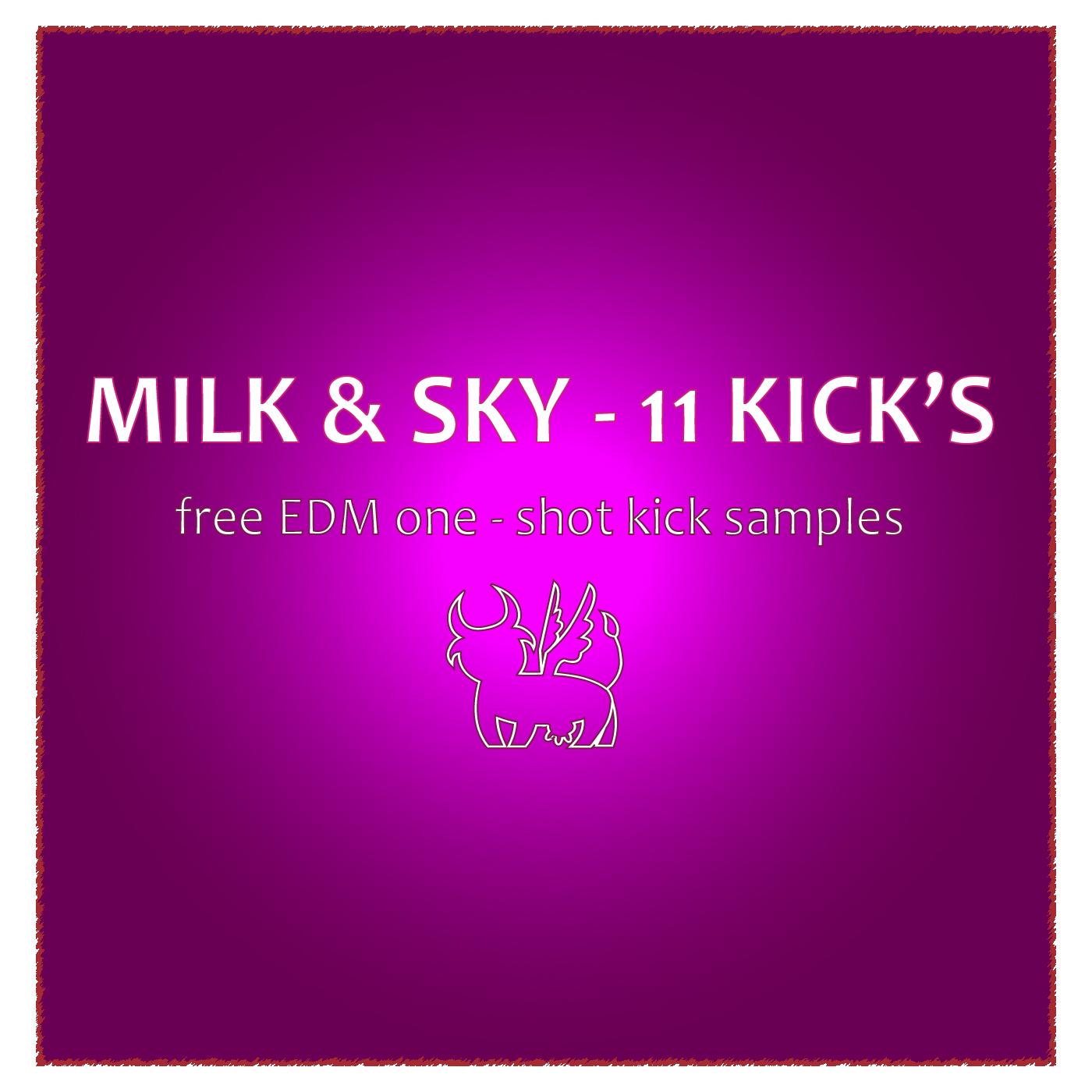Milk & Sky - 11 Kicks (Free EDM One - Shot Kick Samples) by