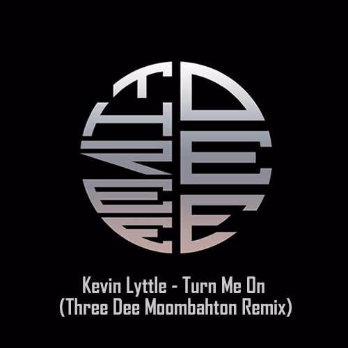Kevin Lyttle Turn Me On Three Dee Moombahton Remix by Three Dee