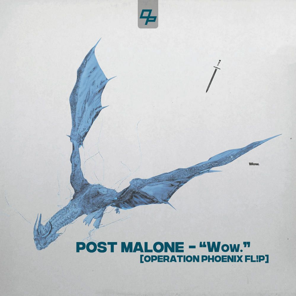 """Post Malone Hit This Hard: """"Wow."""" [Operation Phoenix Flip] By Operation"""