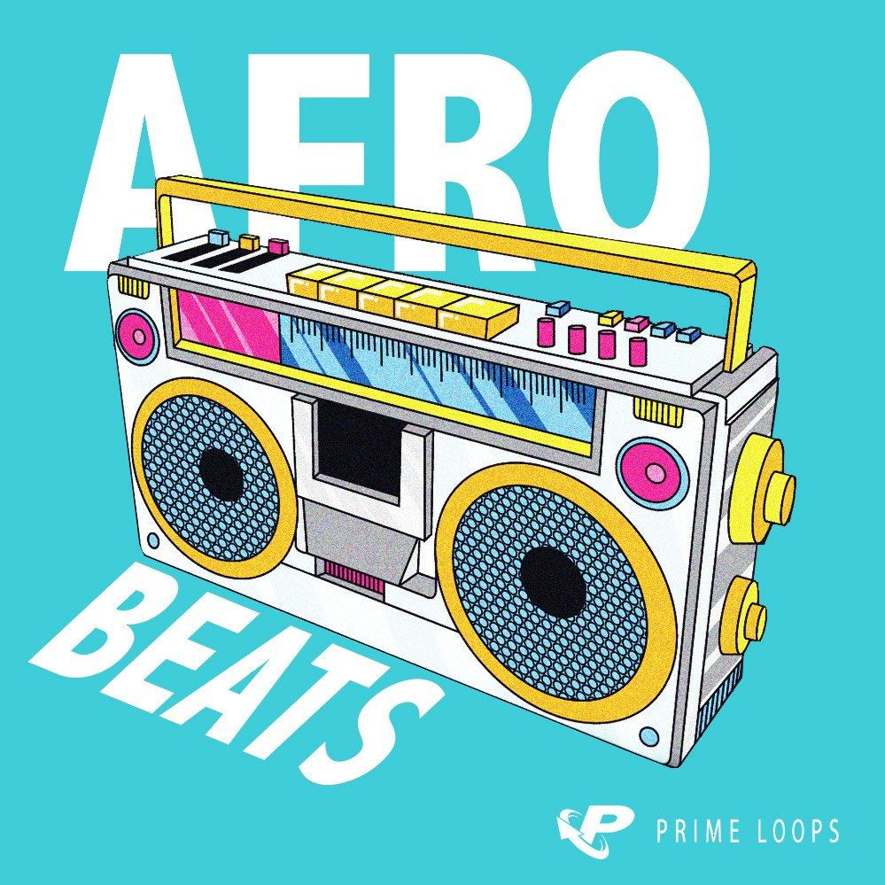 AFROBEATS - [FREE SAMPLES] by PRIME LOOPS | Free Download on Hypeddit