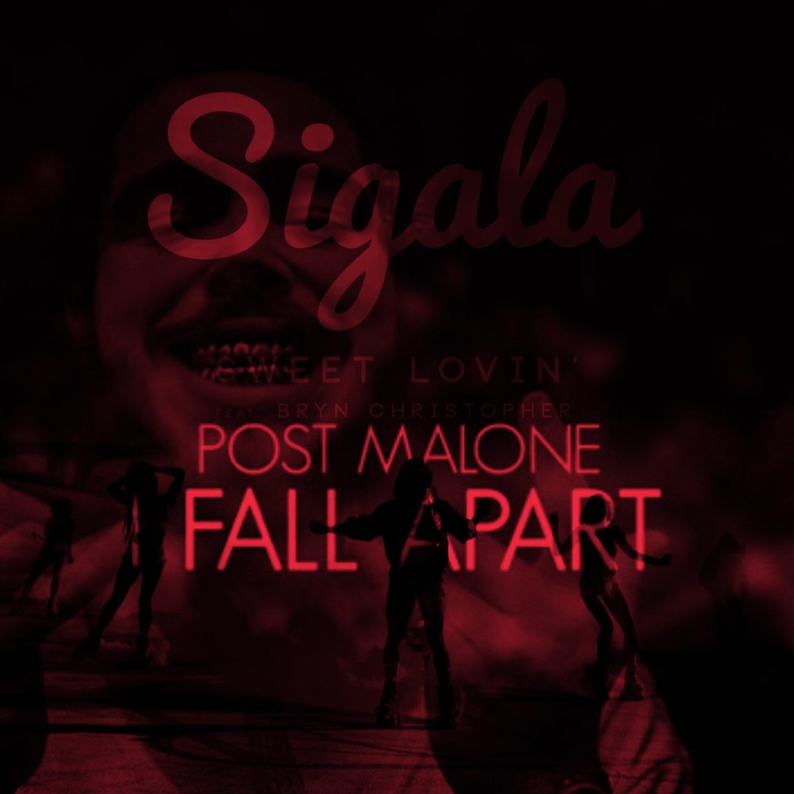 Post Malone Hit This Hard: Sweet Lovin Fall Apart (Voan Mashup