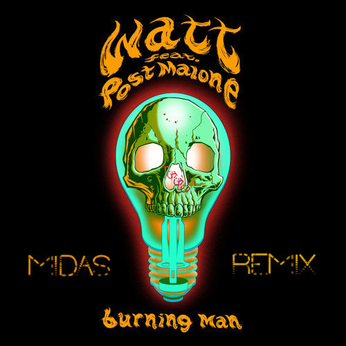Post Malone Hit This Hard: Burning Man Ft Post Malone MIDAS Remix By M·I·D·A·S