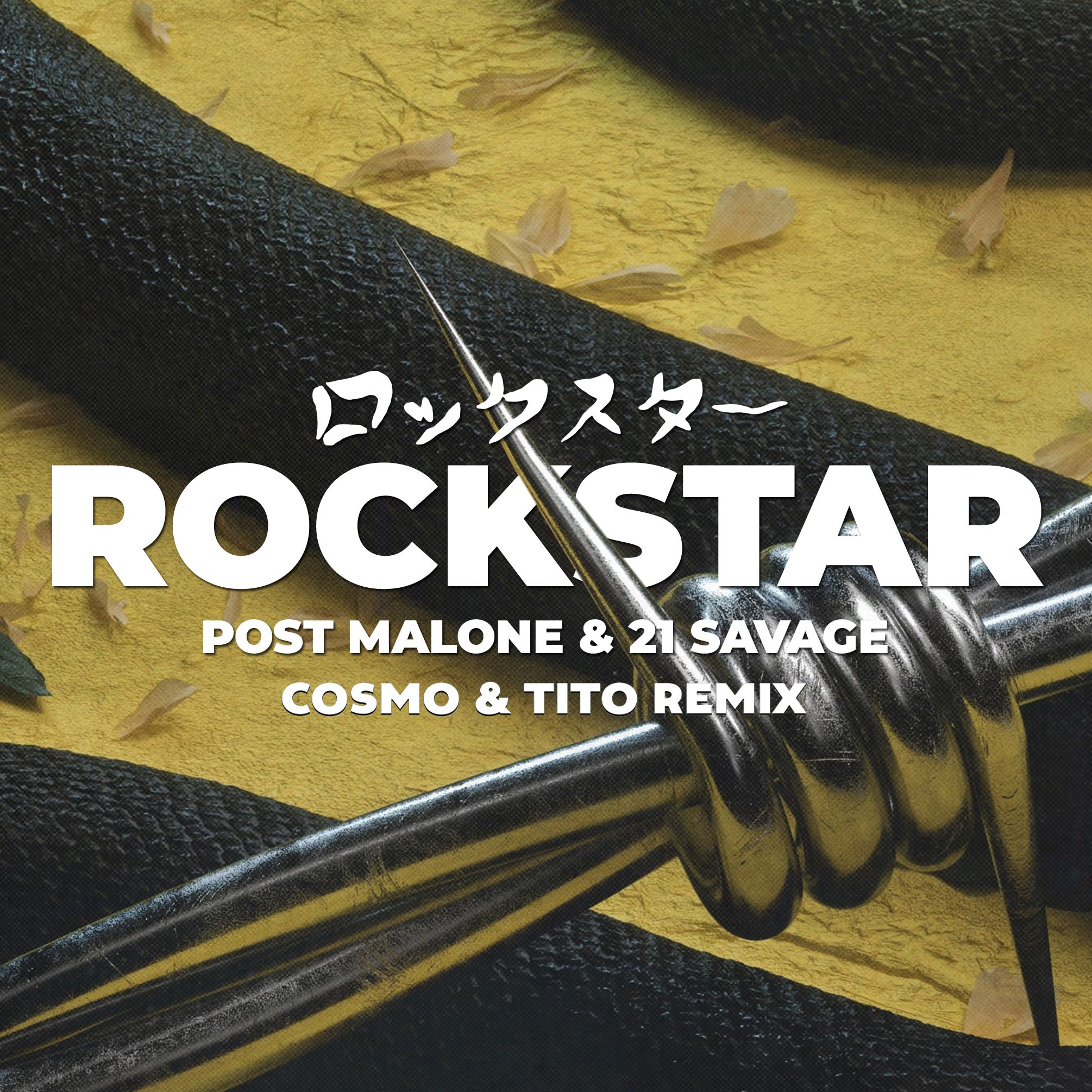 Post Malone Hit This Hard: Rockstar (Cosmo & Tito Bootleg) By Cosmo