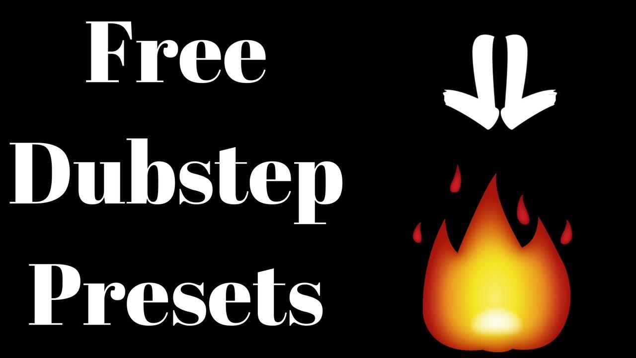 Free Dubstep Presets