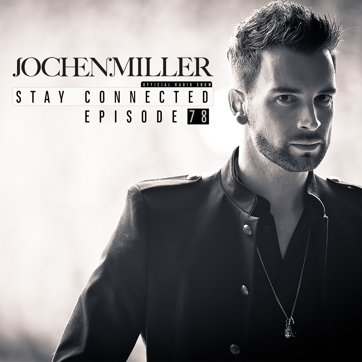 Stay Connected Podcast Episode 78 By Jochen Miller
