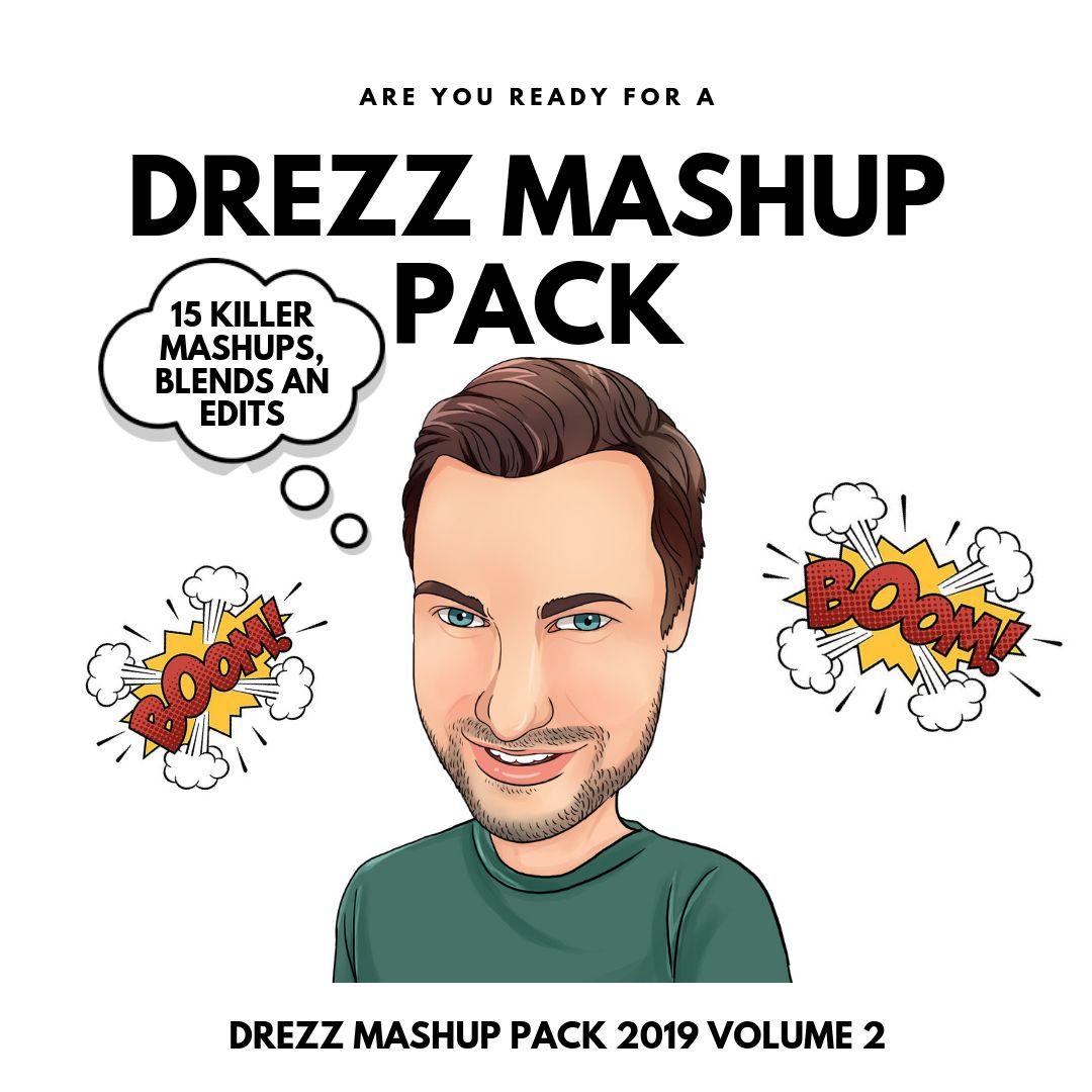 MASHUP PACK 2019 VOLUME 2 by DREZZ | Free Download on Hypeddit