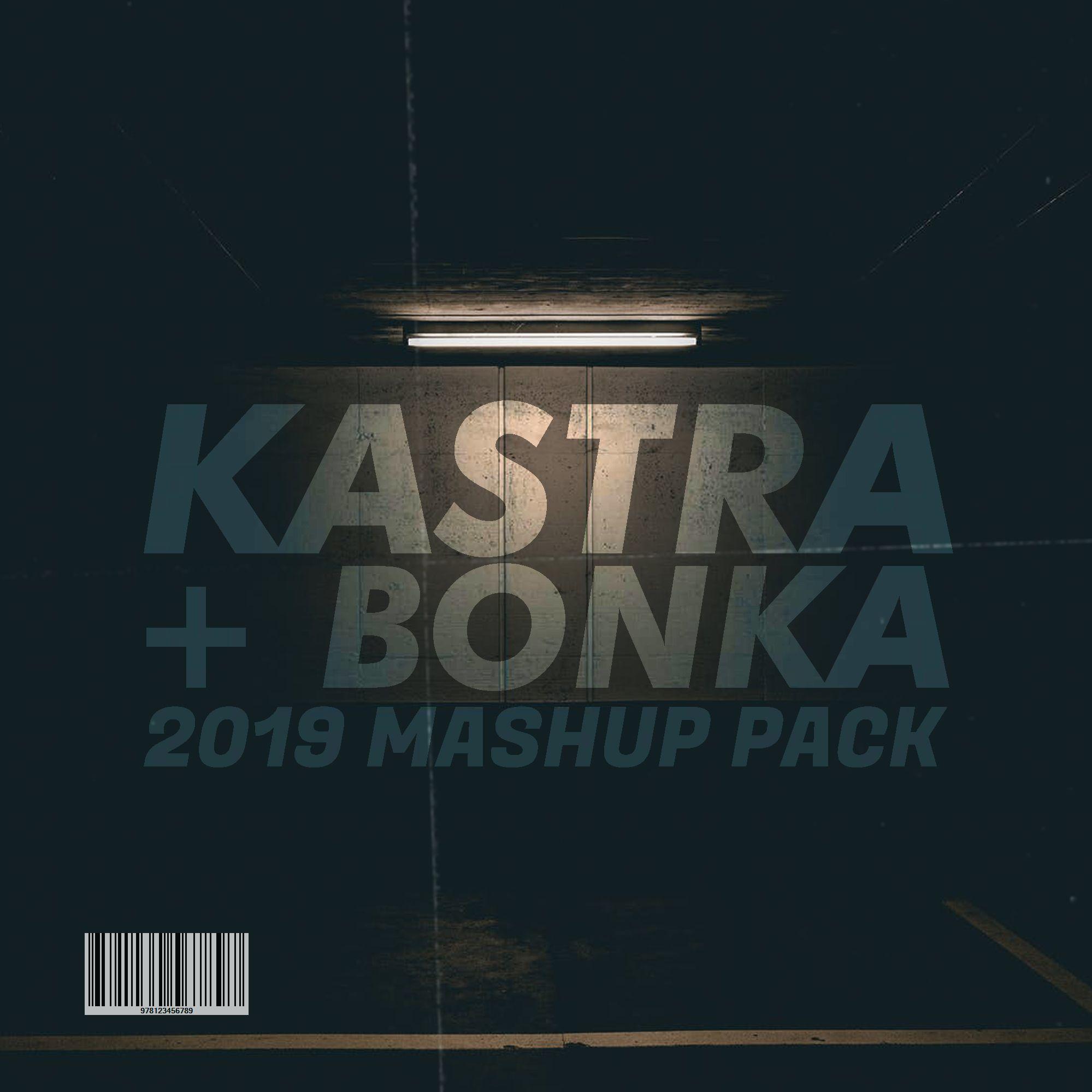 June 2019 Mashup Pack [25 MASHUPS] by Kastra x BONKA   Free