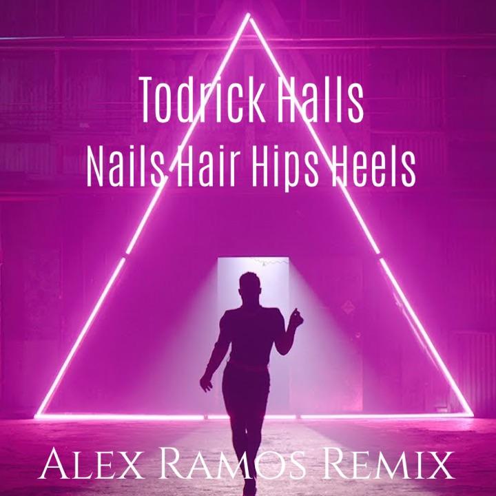 TODRICK HALLS nails, hair, hips, heel - ALEX RAMOS REMIX ...