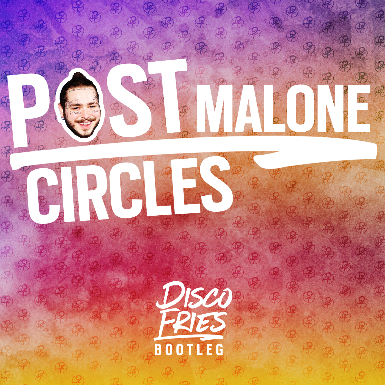 Circles (Disco Fries Bootleg) By Post Malone